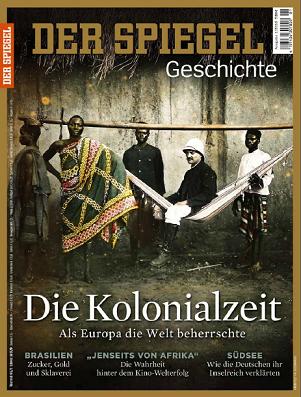 ''Der Spiegel. Geschichte'', № 01 (2016). Die Kolonialzeit: Als Europa die Welt beherrschte
