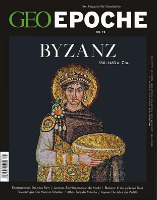 ''GEO Epoche'', № 78 (2016). Byzanz: 330-1453 n. Chr.