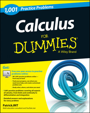 1,001 Calculus Practice Problems For Dummies®