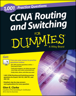1,001 CCNA Routing and Switching Practice Questions For Dummies®