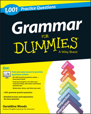 1,001 Grammar Practice Questions For Dummies®