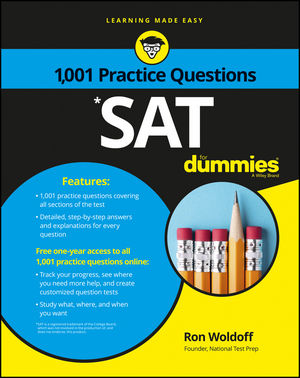 1,001 SAT Practice Questions For Dummies®