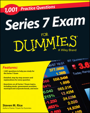1,001 Series 7 Exam Practice Questions for Dummies®