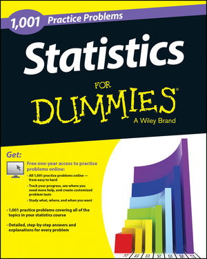 1,001 Statistics Practice Problems For Dummies®