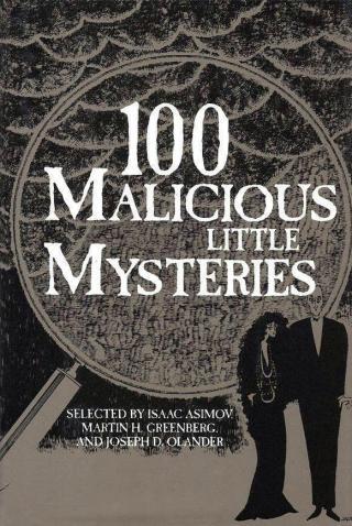 100 Malicious Little Mysteries