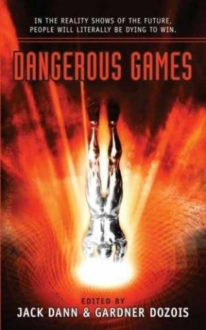 2007. Dangerous Games