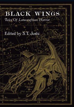 2010. Black Wings: New Tales of Lovecraftian Horror