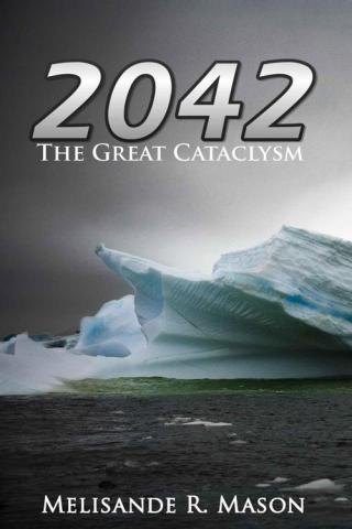 2042: The Great Cataclysm