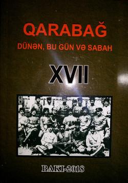 """""""QARABAĞ DÜNƏN, BU GÜN VƏ SABAH""""-17"""