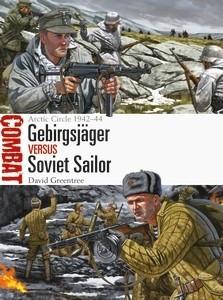 Gebirgsjäger versus Soviet Sailor: Arctic Circle 1942-44