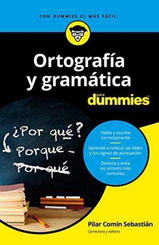 Ortografía y gramática para Dummies®