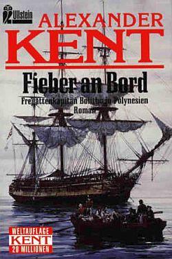 Fieber an Bord: Fregattenkapitän Bolitho in Polynesien