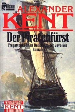 Der Piratenfürst: Fregattenkapitän Bolitho in der Java-See