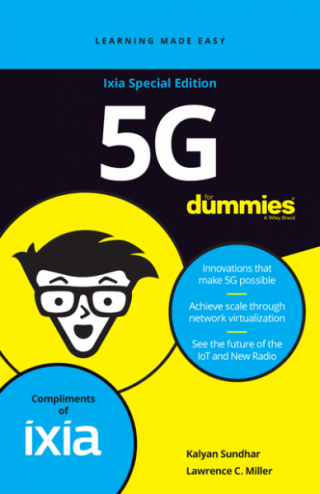 5G for Dummies® [Ixia Special Edition]