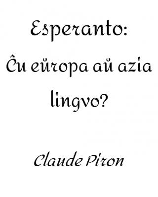 Esperanto: Ĉu eŭropa aŭ azia lingvo?