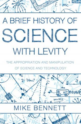 A Brief History of Science with Levity