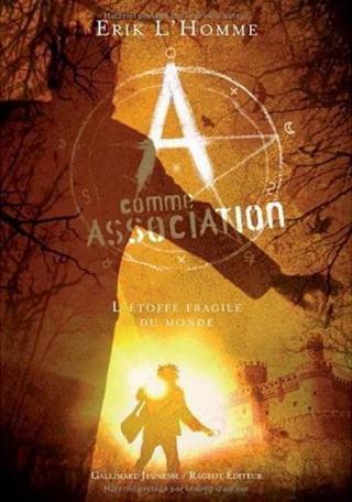 A Comme Association T3 - L'étoffe fragile du monde