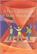 A Day's Adventure in Math Wonderland