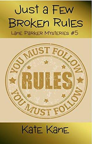A Few Broken Rules