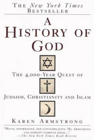 A History of God [The 4,000-Year Quest of Judaism, Christianity, and Islam]