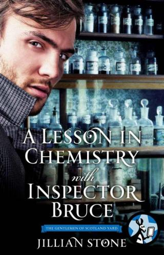 A Lesson in Chemistry with Inspector Bruce [The Gentlemen of Scotland Yard #2.5]