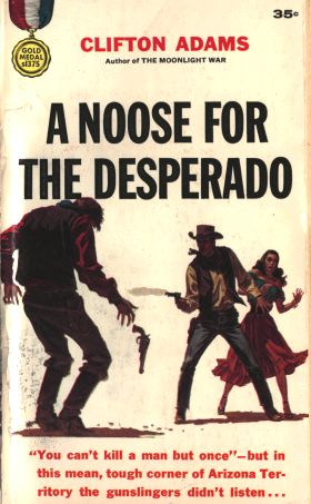 A Noose for the Desperado