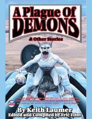 A Plague of Demons