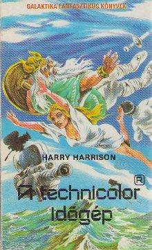 A technicolor időgép [The Technicolor Time Machine - hu]