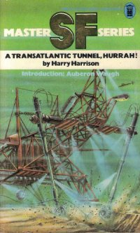 A Transatlantic Tunnel, Hurrah! [= Tunnel Through the Deeps]