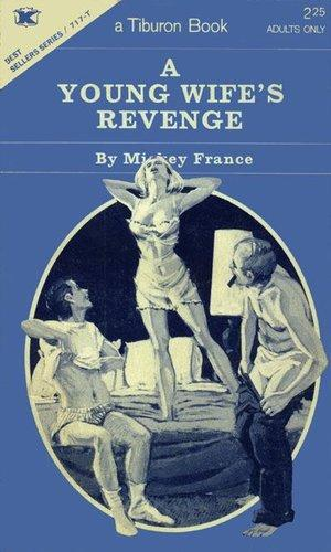 A young wife's revenge