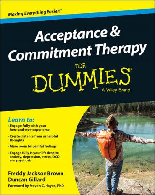 Acceptance and Commitment Therapy For Dummies®