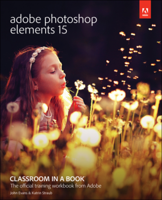 Adobe® Photoshop® Elements 15 Classroom in a Book®