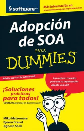 Adopción de SOA para Dummies® [edición especial de Software AG]