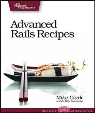 Advanced Rails Recipes