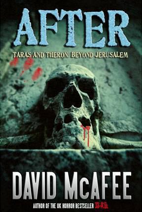 After, Taras and Theron: Beyond Jerusalem
