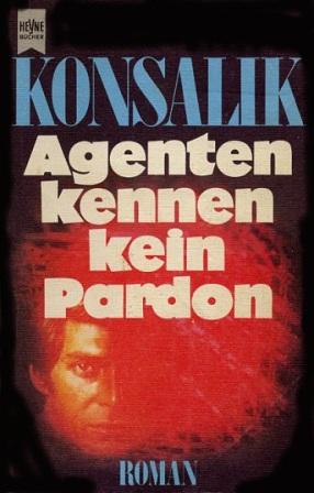 Agenten kennen kein Pardon