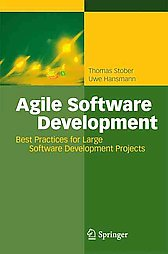 Agile Software Development. Best Practices for Large Software Development Projects