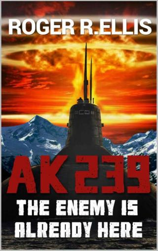 AK 239: The Enemy Is Already Here