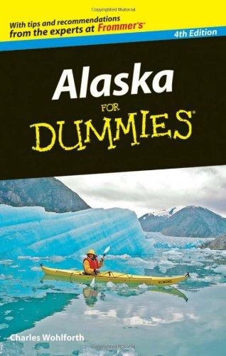 Alaska For Dummies® [4th Edition]