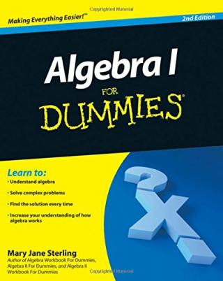 Algebra I For Dummies® [2nd Edition]