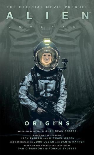 Alien: Covenant - Origins - The Official Movie Prequel