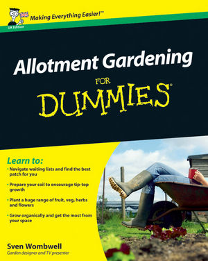 Allotment Gardening for Dummies®