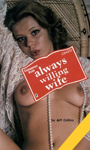 Always willing wife