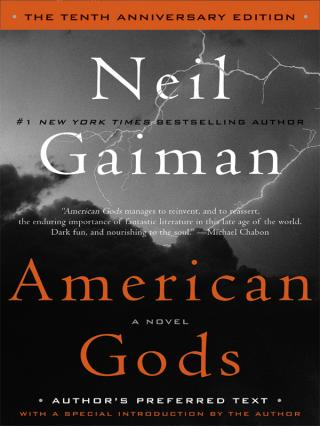 American Gods: The Tenth Anniversary Edition (Author's Preferred Text)