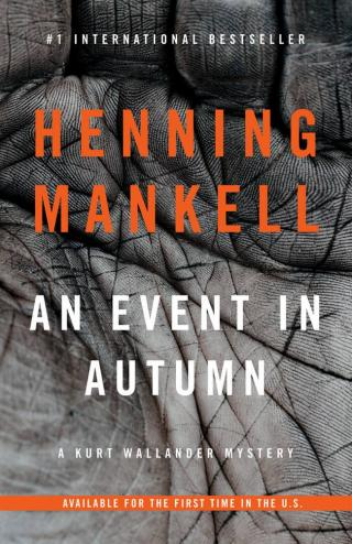 An Event in Autumn: A Kurt Wallander Mystery