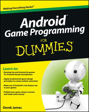 Android™ Game Programming For Dummies®