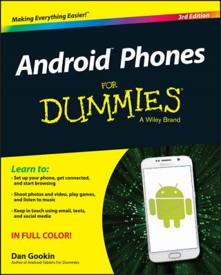 Android™ Phones For Dummies® [3d Edition]