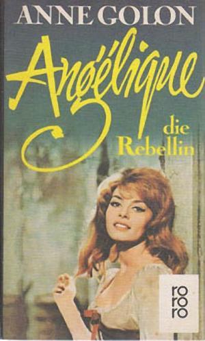 Angélique, die Rebellin