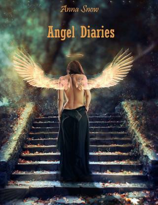 Angel Diaries (СИ) [calibre 2.5.0]
