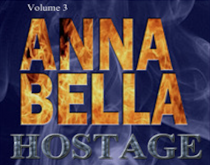 Annabella Crabtree: Hostage [Volume III]